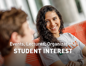 Student Interest Events, Lectures and Organizations