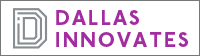 Dallas innovates